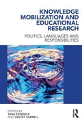 Knowledge Mobilization and Educational Research: Politics, Languages and Responsibilities
