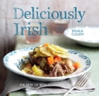Deliciously Irish: Recipes inspired by the rich history of Ireland by Nuala Cullen