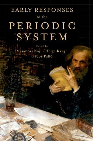 Early Responses to the Periodic System