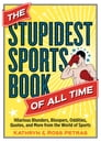 The Stupidest Sports Book of All Time Cover Image