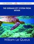 The German Spy System from Within - The Original Classic Edition 4daa513e-8a0a-41c1-9301-9e309438f2f8