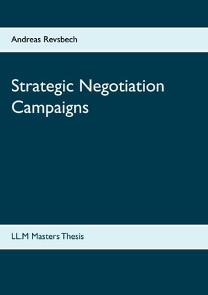 Strategic Negotiation Campaigns