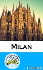 Milan Travel Guide 2015: Have An Adventure!
