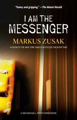 Book I Am the Messenger by Markus Zusak