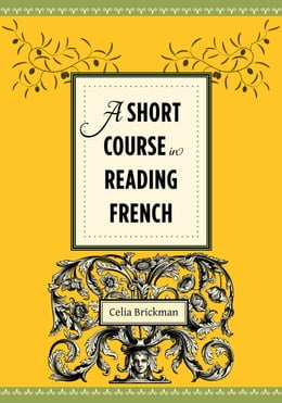 Book A Short Course in Reading French by Celia Brickman