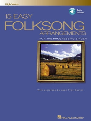 15 Easy Folksong Arrangements (Songbook): High Voice Introduction by Joan Frey Boytim