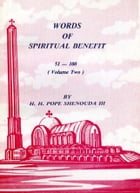 Words of Spiritual Benefit Vol. 2 by H.H. Pope Shenouda III