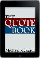 The Quote Book by Michael Richards