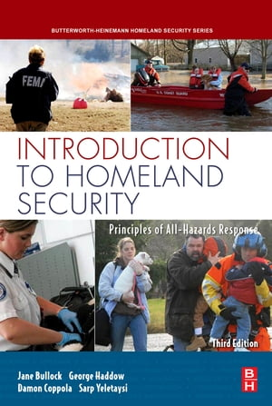 Introduction to Homeland Security Principles of All-Hazards Risk Management