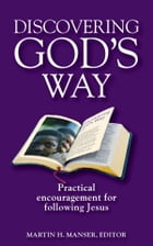 Discovering God's Way: Practical Encouragement for Following Jesus