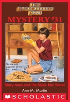 The Baby-Sitters Club Mysteries #31: Mary Anne and the Music by Ann M. Martin