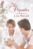 Mr. Popsalos by Lisa Worrall