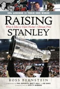 Raising Stanley: What It Takes to Claim Hockey's Ultimate Prize 0bbc10b3-6313-4ec9-8535-3621193e3263
