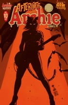Afterlife With Archie #10 by Roberto Aguirre-Sacasa