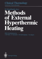Methods of External Hyperthermic Heating by Michel Gautherie