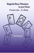 Magickal Rune Vibrations in your Name: It's not just a name…….It's a blessing by Soraya