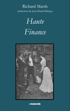 Haute Finance by Richard Marsh