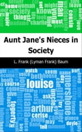 Aunt Janes Nieces in Society