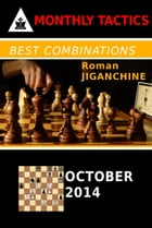 Best Combinations - October 2014 by Roman Jiganchine