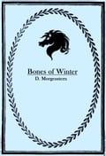 Bones of Winter 13de5c7f-0c1f-4401-bca2-70a230c06ff4