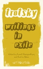 Leon Trotsky: Writings in Exile