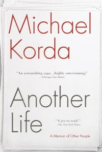 Another Life: A Memoir of Other People