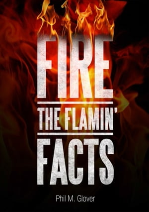 Fire The Flamin' Facts