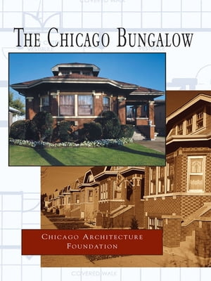 Chicago Bungalow,  The