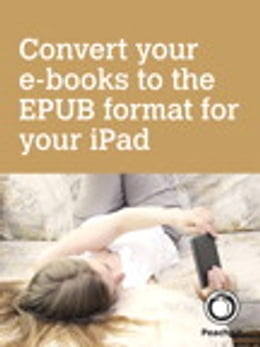 Book Convert your e-books to the EPUB format for your iPad by Michael E. Cohen