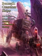 Beneath Ceaseless Skies Issue #103 by Dean Wells