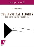 The mystical flights: the Shangqing tradition by Daniele Ricci