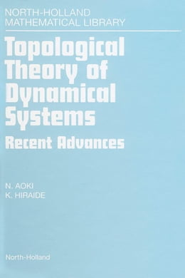 Book Topological Theory of Dynamical Systems: Recent Advances by Aoki, N.