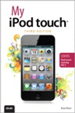 Book My iPod touch (covers iPod touch running iOS 5) by Brad Miser