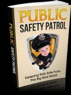 Public Safety Patrol by Anonymous