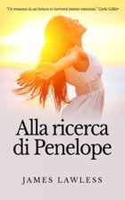 Alla Ricerca Di Penelope by James Lawless