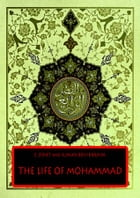 The Life Of Mohammad: THE PROPHET OF ALLAH by E. DINET AND SLIMAN BEN IBRAHIM