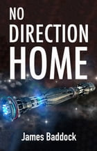 No Direction Home by James Baddock