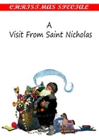 A Visit From Saint Nicholas [Christmas Summary Classics] by Clement Moore