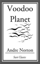 Voodoo Planet by Andre Norton