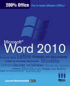 Word 2010 200% Office by Laurent Marchandiau