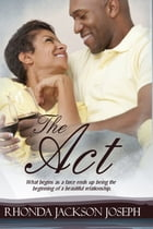 The Act by Rhonda Jackson Joseph