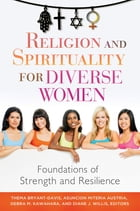 Religion and Spirituality for Diverse Women: Foundations of Strength and Resilience: Foundations of…