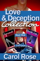 Love and Deception Romance Collection by Carol Rose