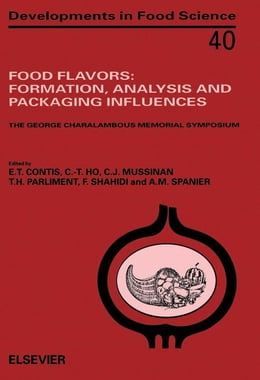 Book Food Flavors: Formation, Analysis and Packaging Influences by Contis, E.T.