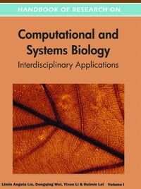 Handbook of Research on Computational and Systems Biology: Interdisciplinary Applications