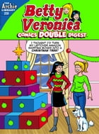 Betty & Veronica Comics Digest #258 by Archie Superstars