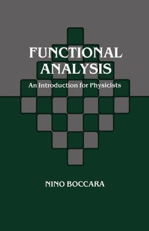 Functional Analysis: An Introduction for Physicists
