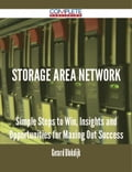 9781489152749 - Gerard Blokdijk: Storage Area Network - Simple Steps to Win, Insights and Opportunities for Maxing Out Success - 書