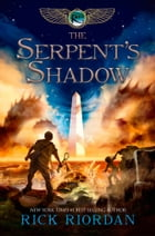 The Kane Chronicles, Book Three: The Serpent's Shadow Cover Image