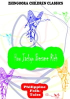 How Jackyo Became Rich by Clara Kern Bayliss